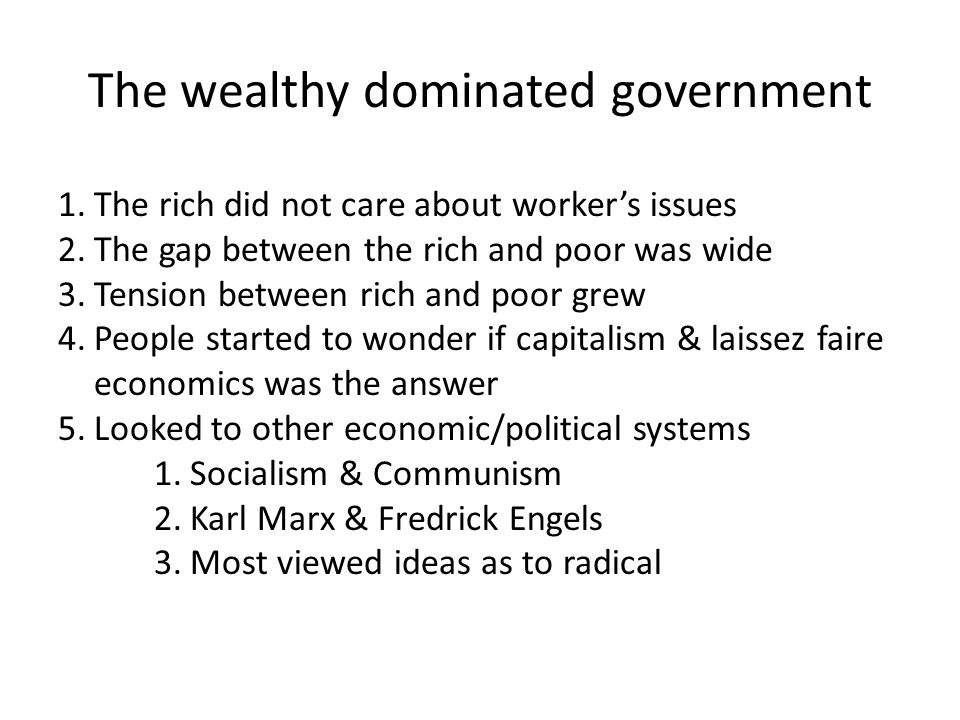 The wealthy dominated government