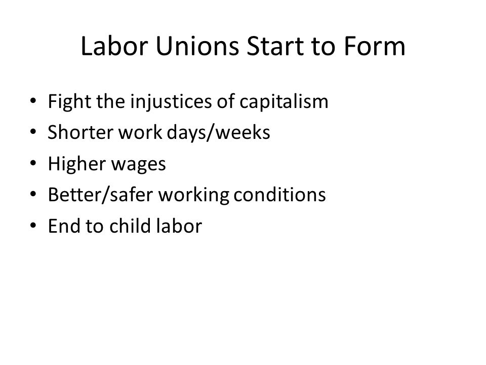 Labor Unions Start to Form