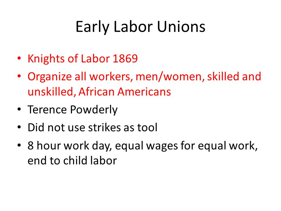 Early Labor Unions Knights of Labor 1869