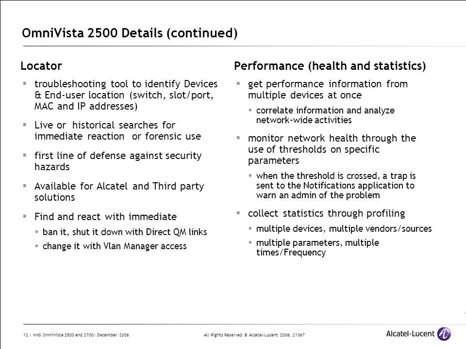 OmniVista 2500 Details (continued)