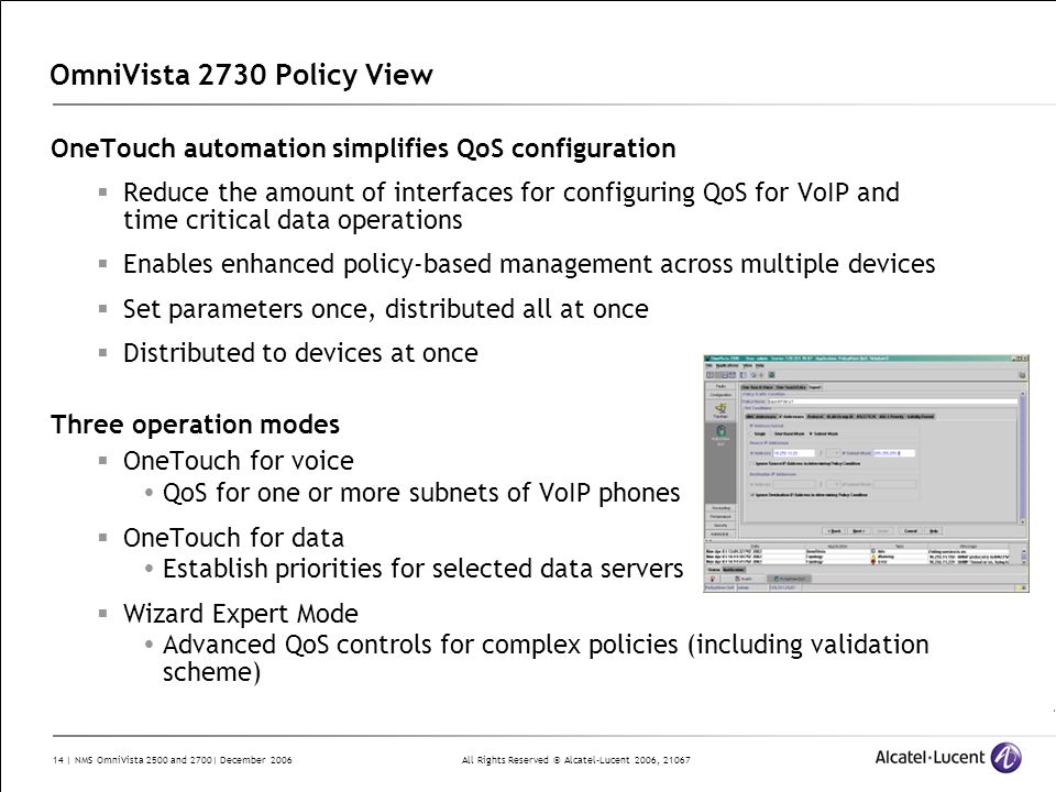 OmniVista 2730 Policy ViewOneTouch automation simplifies QoS configuration.