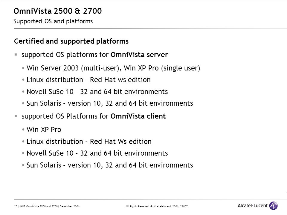OmniVista 2500 & 2700 Supported OS and platforms