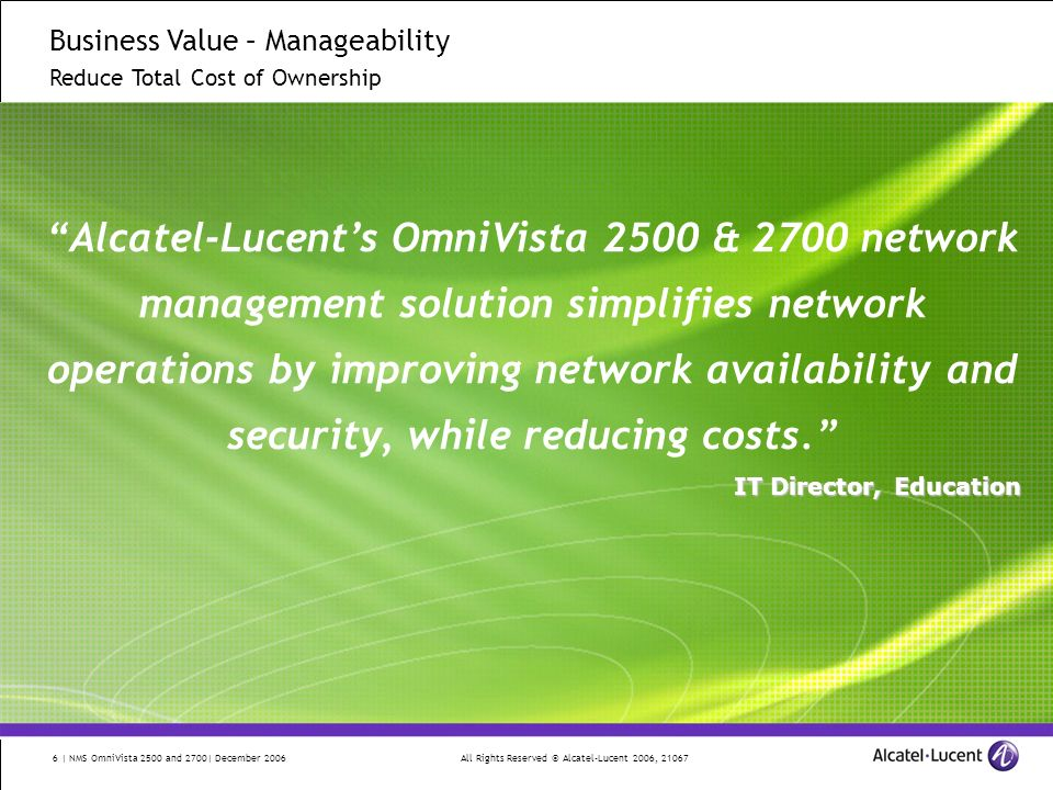 Business Value – Manageability Reduce Total Cost of Ownership