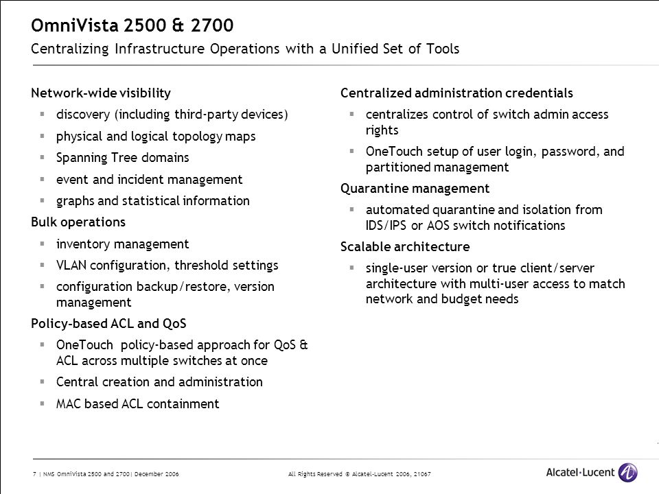 OmniVista 2500 & 2700 Centralizing Infrastructure Operations with a Unified Set of Tools