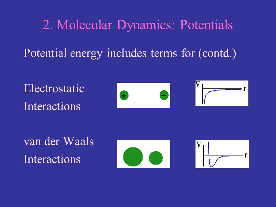 2. Molecular Dynamics: Potentials