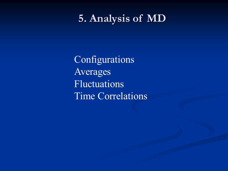 5. Analysis of MD Configurations Averages Fluctuations