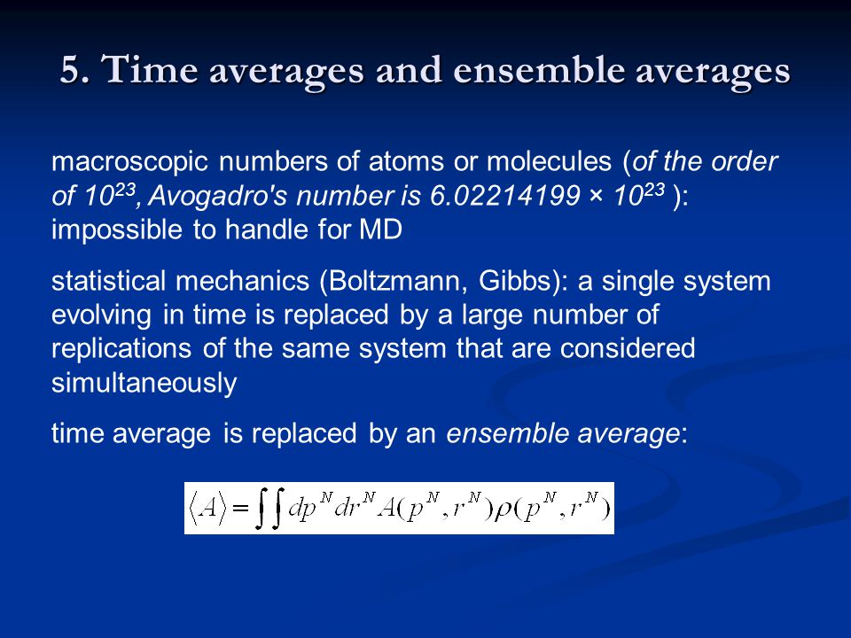 5. Time averages and ensemble averages