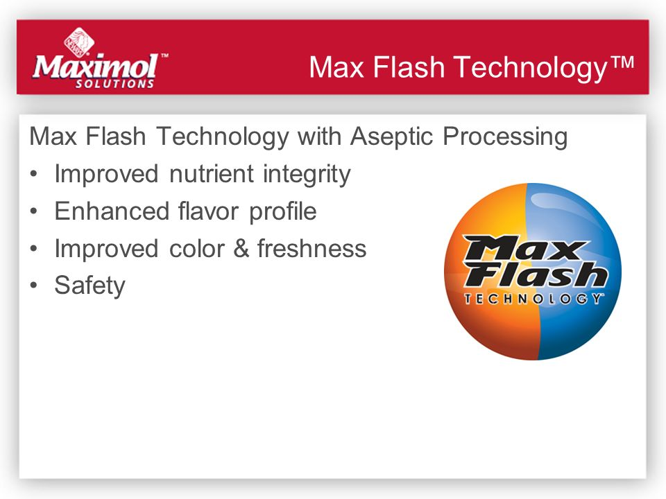 Max Flash Technology with Aseptic Processing