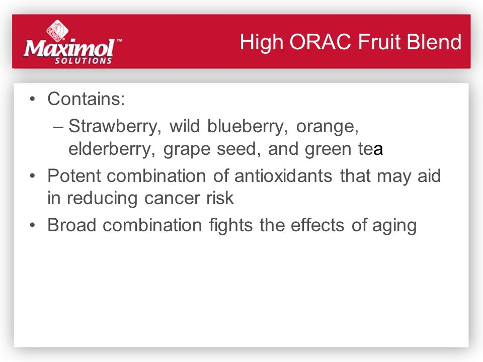 High ORAC Fruit Blend Contains: