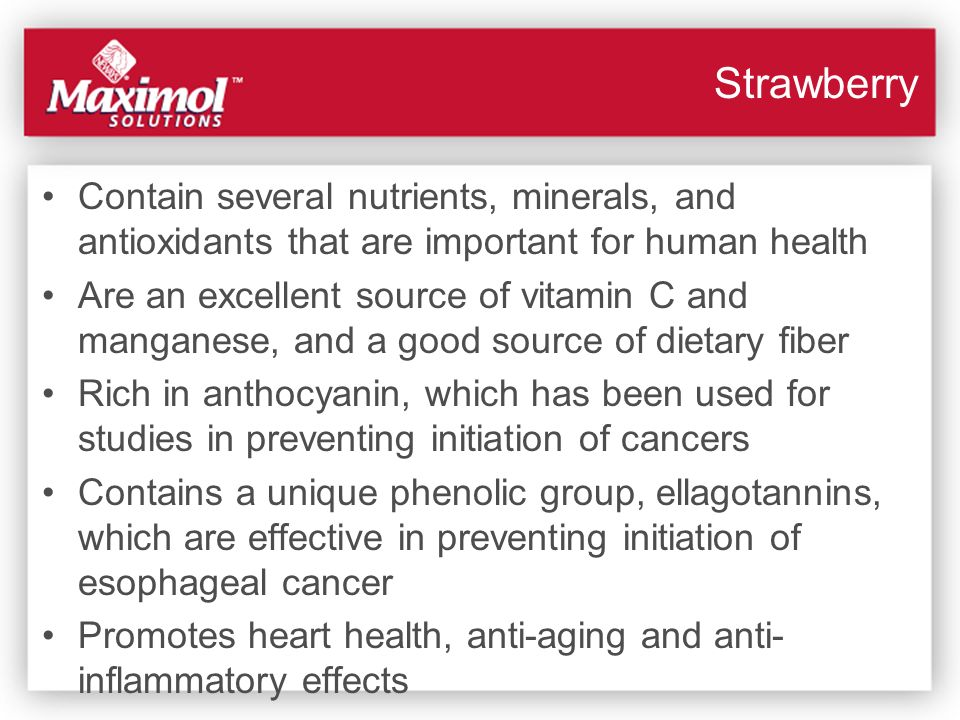Strawberry Contain several nutrients, minerals, and antioxidants that are important for human health.