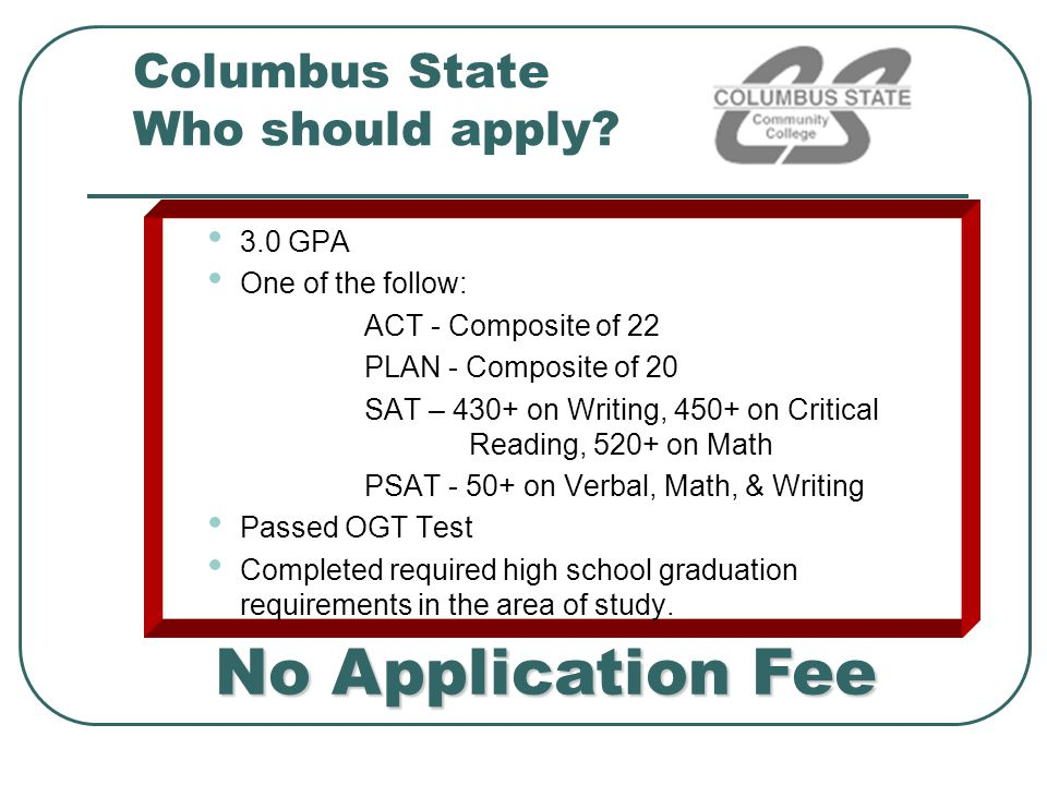 Columbus State Who should apply
