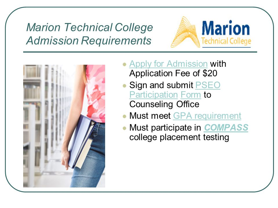 Marion Technical College Admission Requirements