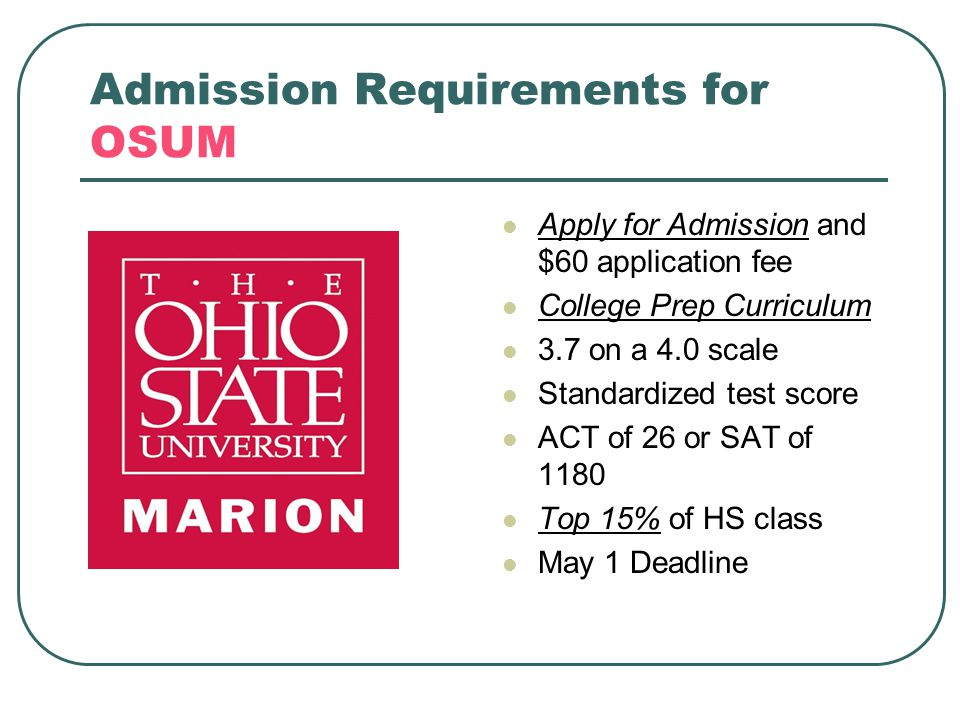 Admission Requirements for OSUM