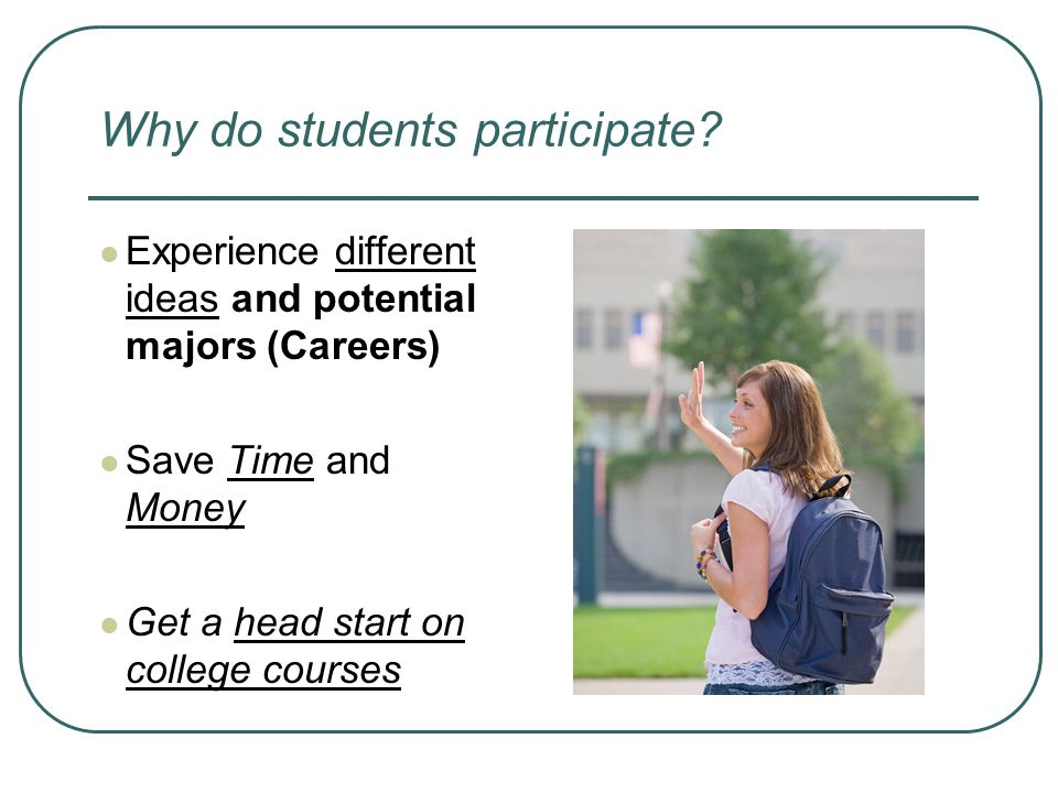 Why do students participate