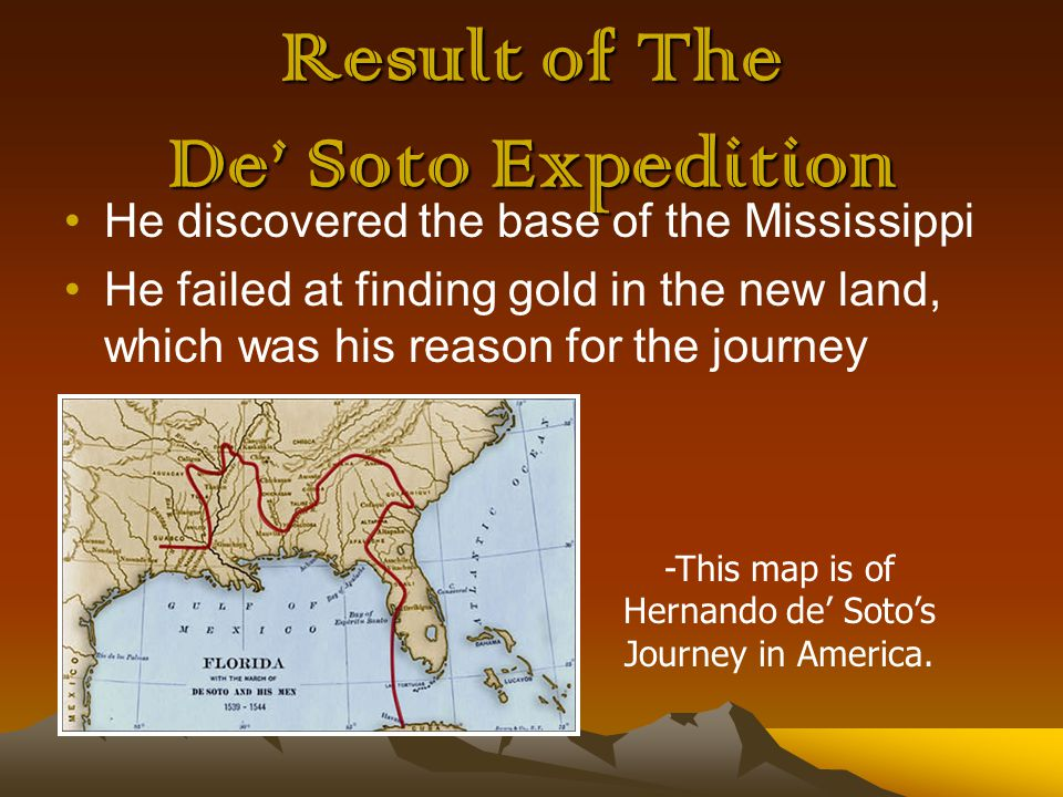 Result of The De' Soto Expedition