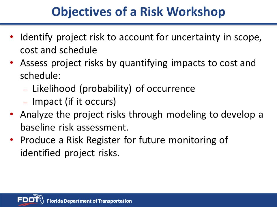 Objectives of a Risk Workshop