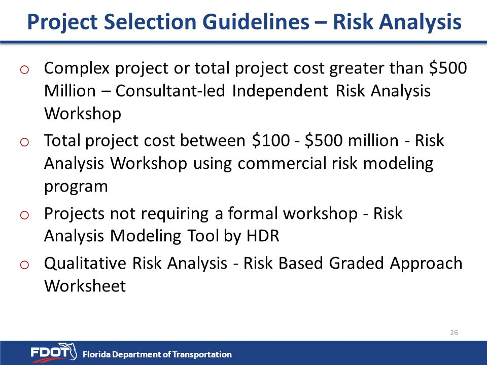 Project Selection Guidelines – Risk Analysis
