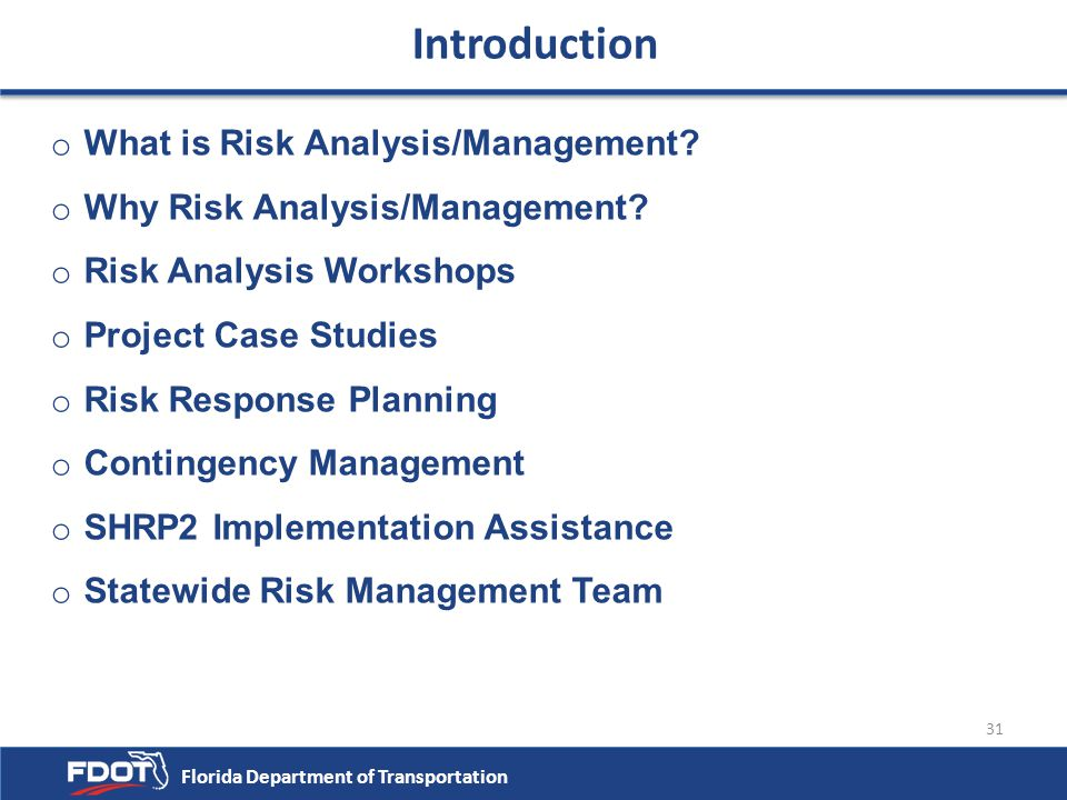 Introduction What is Risk Analysis/Management