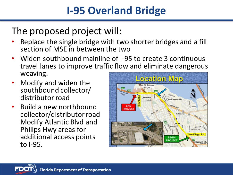 I-95 Overland Bridge The proposed project will: