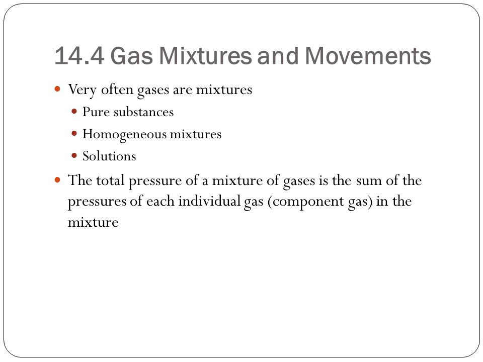 14.4 Gas Mixtures and Movements