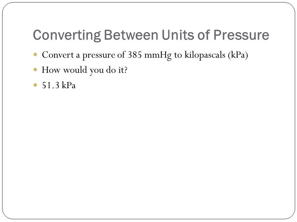 Converting Between Units of Pressure
