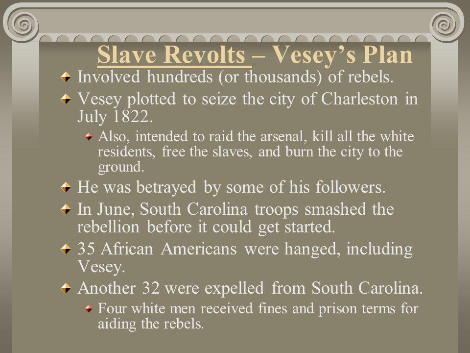 Slave Revolts – Vesey's Plan
