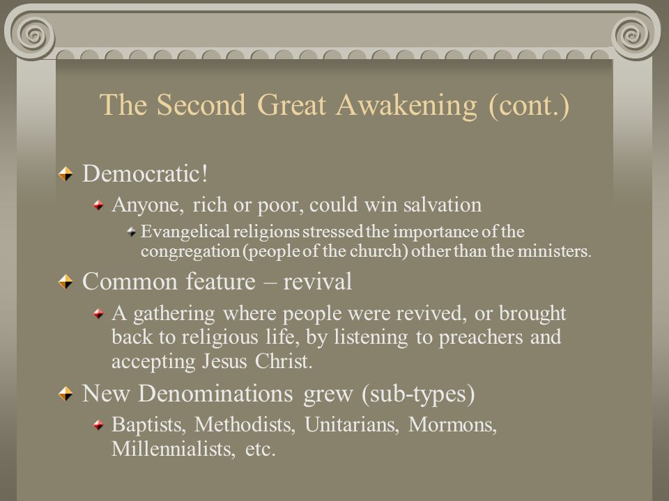 The Second Great Awakening (cont.)
