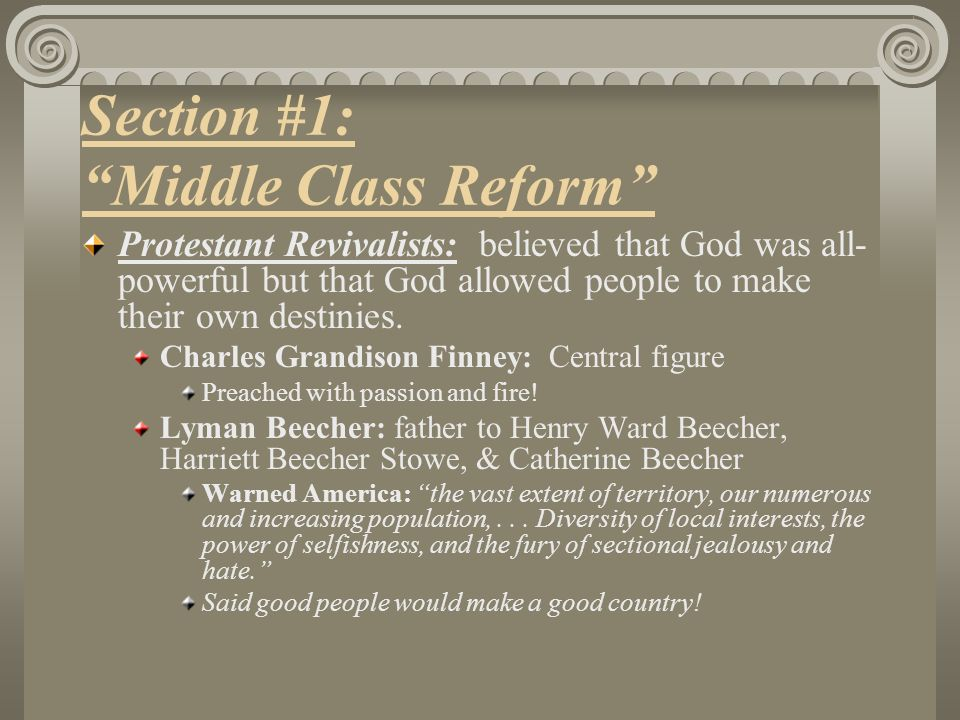 Section #1: Middle Class Reform