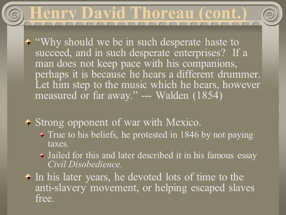 Henry David Thoreau (cont.)