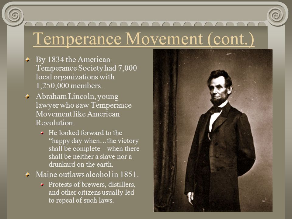 Temperance Movement (cont.)