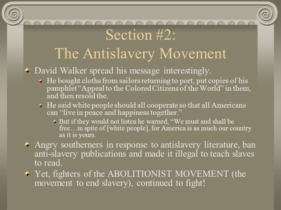 Section #2: The Antislavery Movement