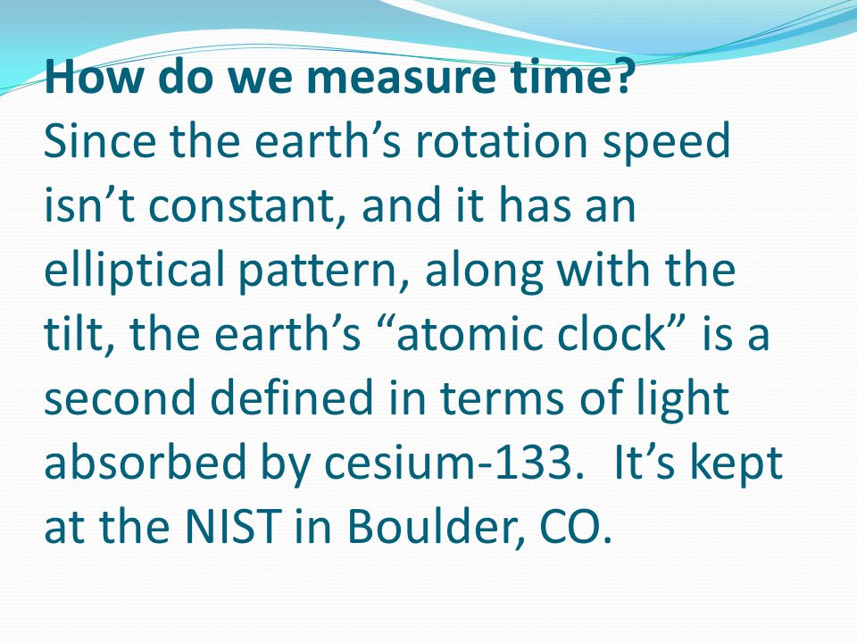How do we measure time.
