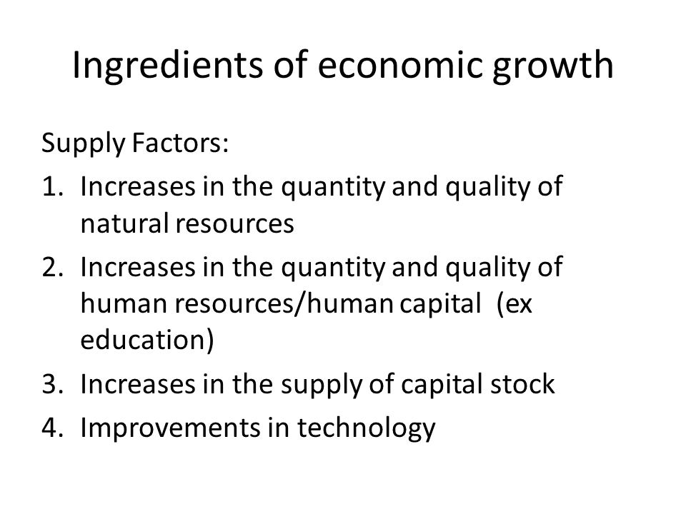 Ingredients of economic growth