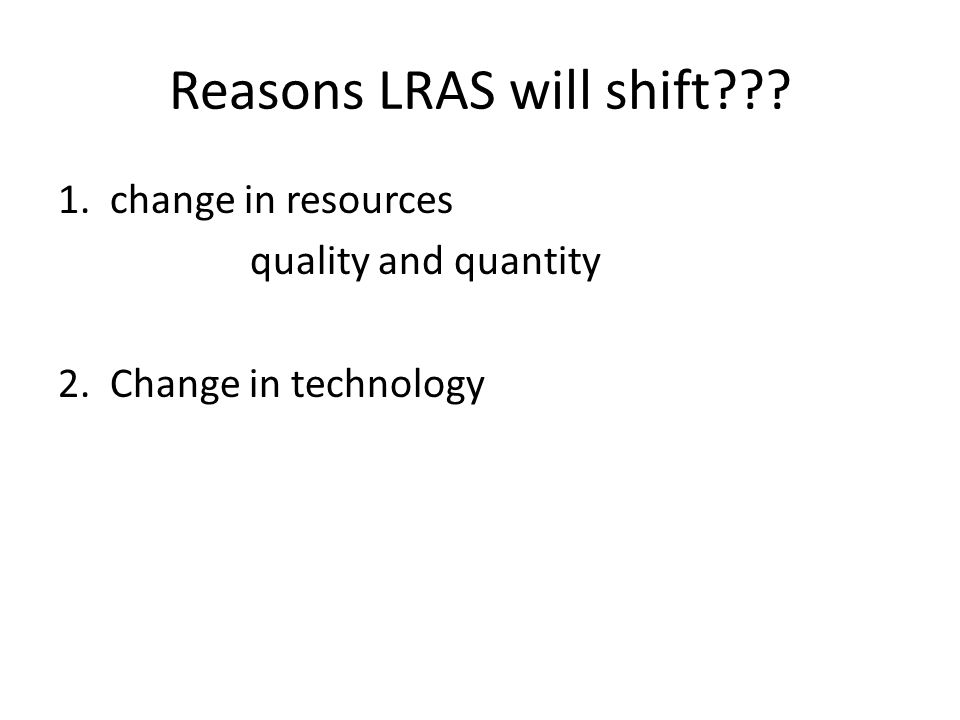 Reasons LRAS will shift