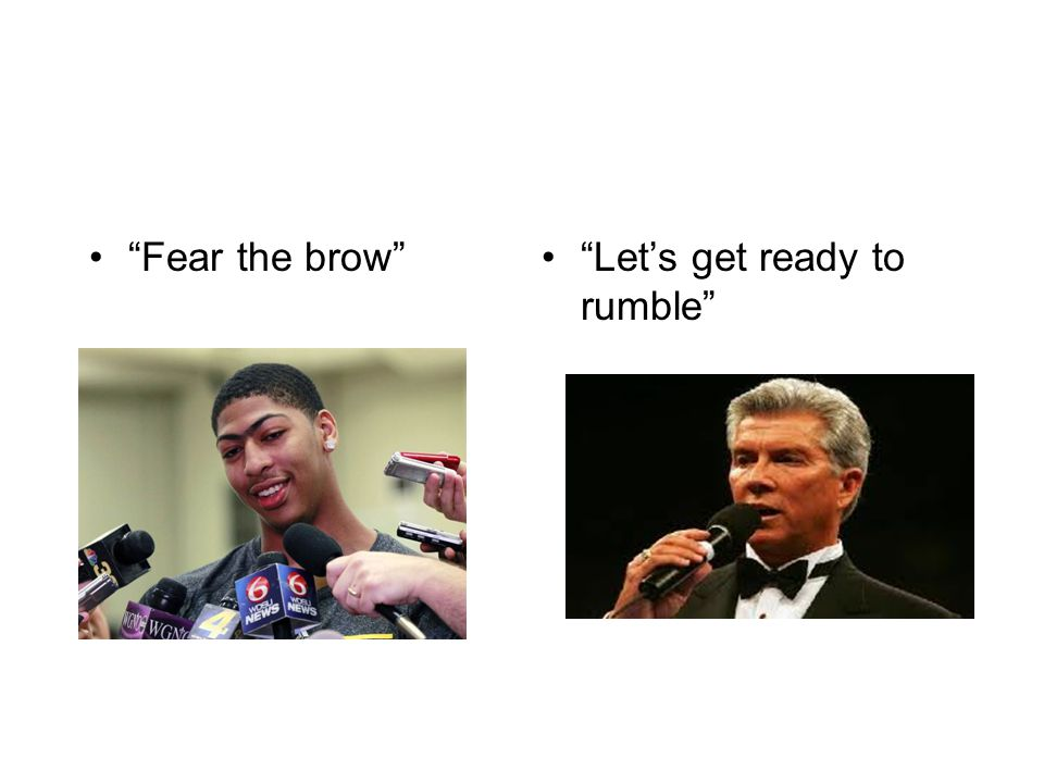 Fear the brow Let's get ready to rumble