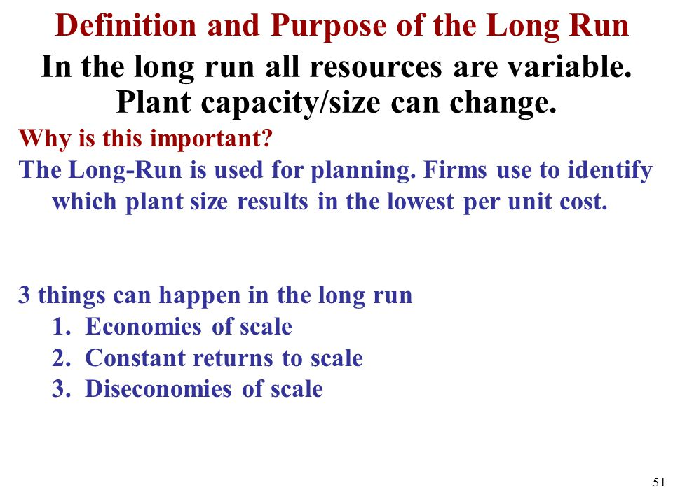 Definition and Purpose of the Long Run