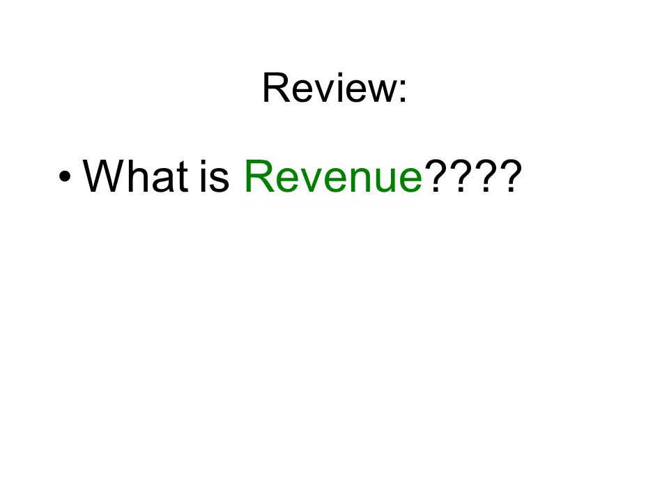 Review: What is Revenue