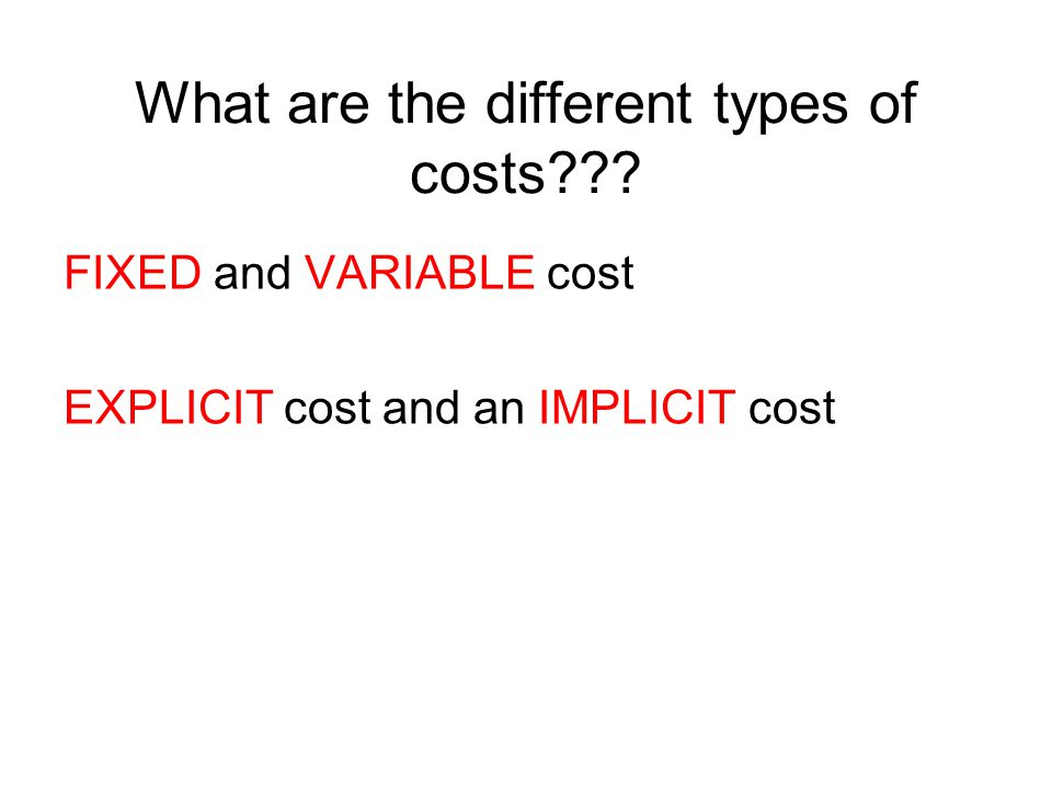 What are the different types of costs