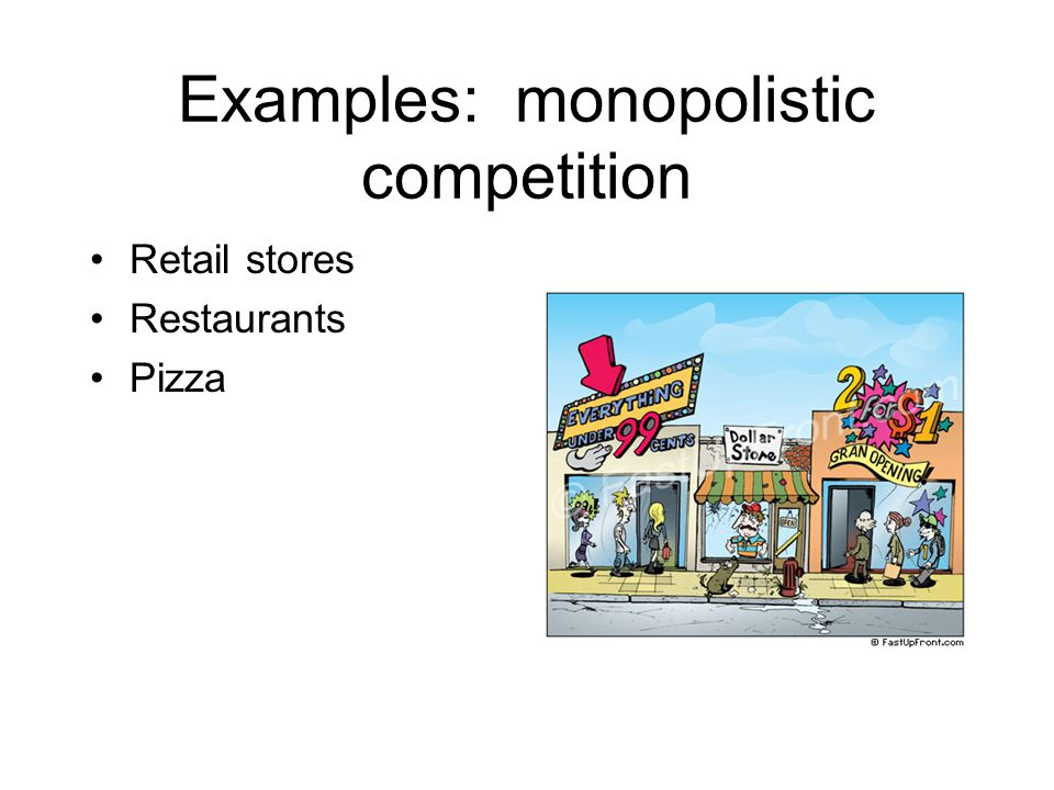 Examples: monopolistic competition