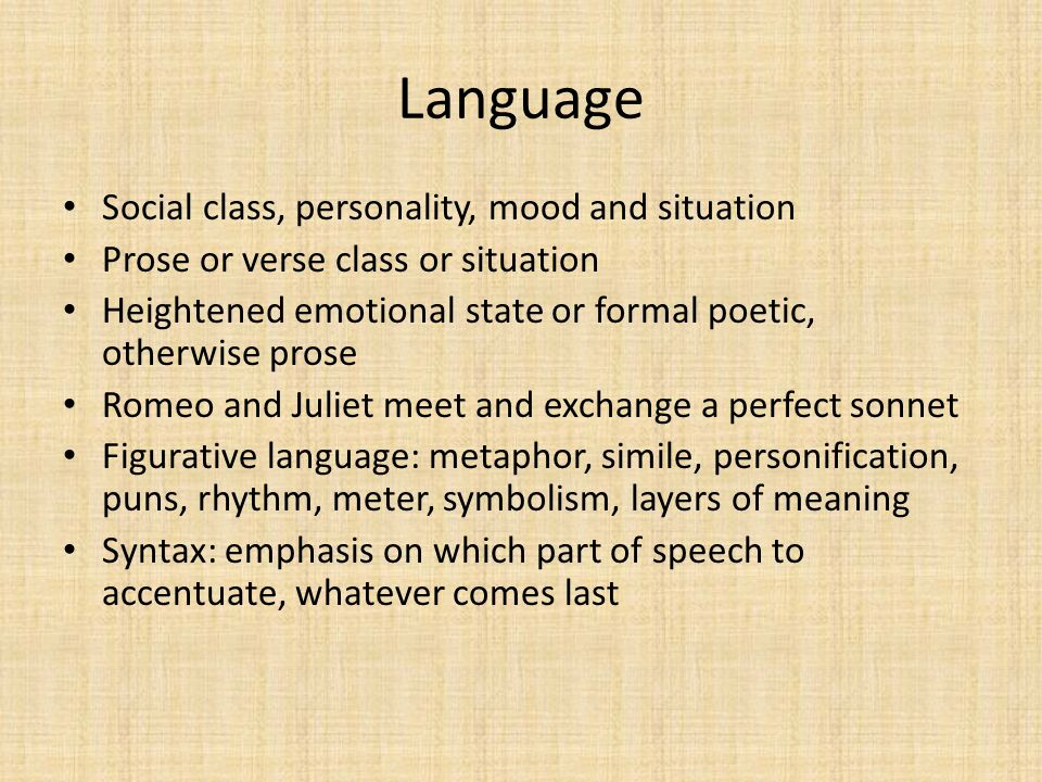 Language Social class, personality, mood and situation