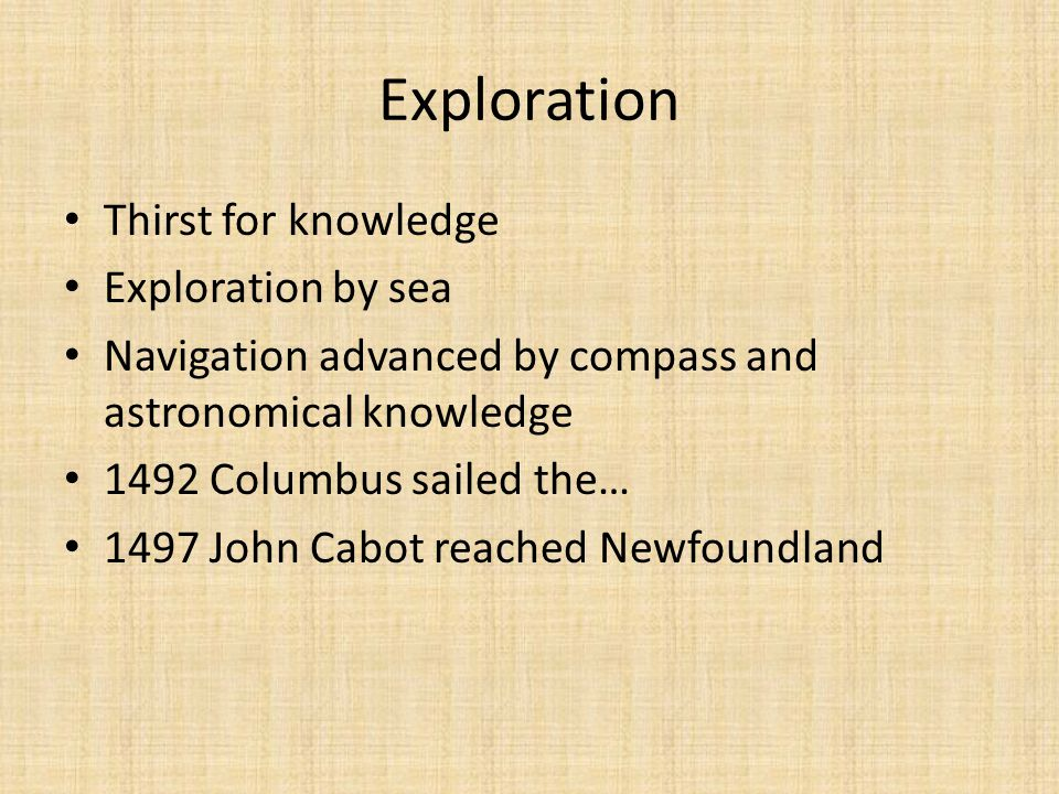 Exploration Thirst for knowledge Exploration by sea