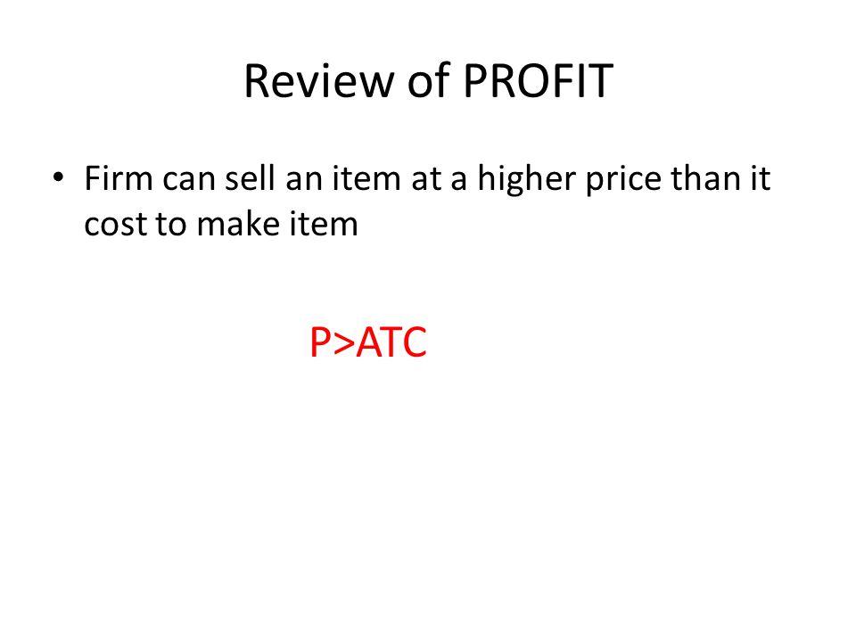 Review of PROFIT P>ATC