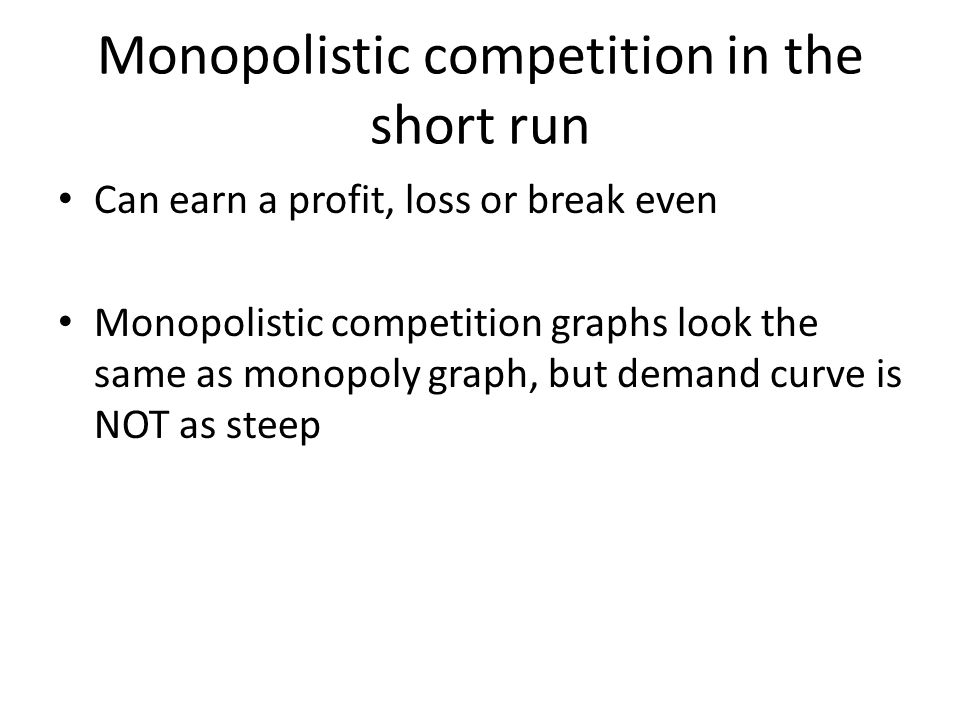 Monopolistic competition in the short run