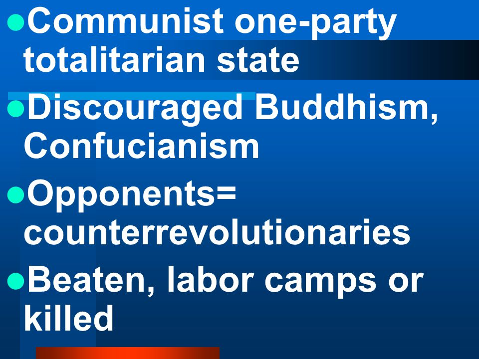 Communist one-party totalitarian state
