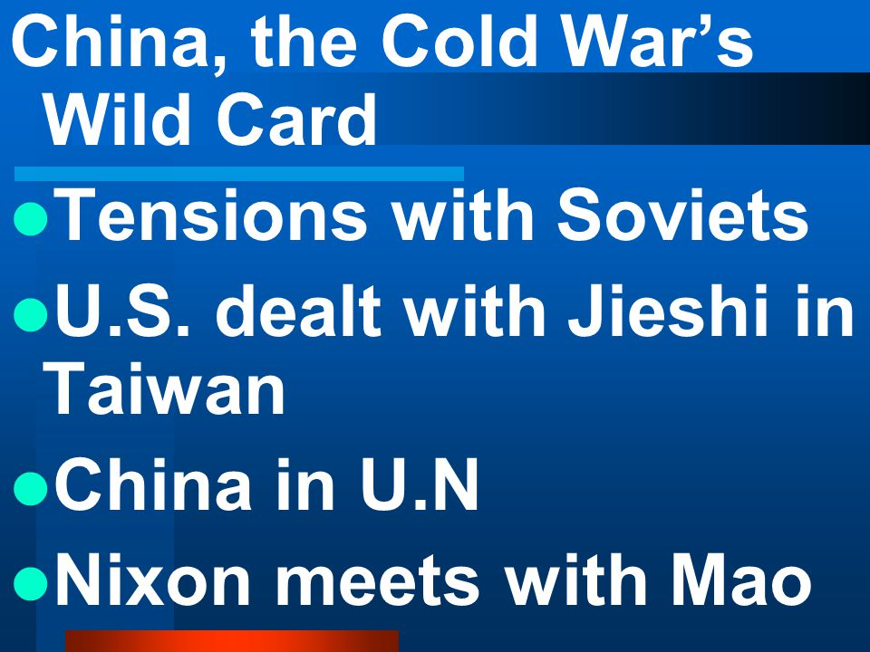 China, the Cold War's Wild Card