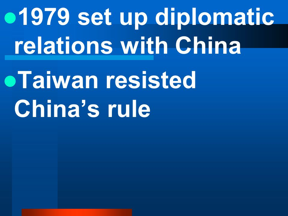 1979 set up diplomatic relations with China