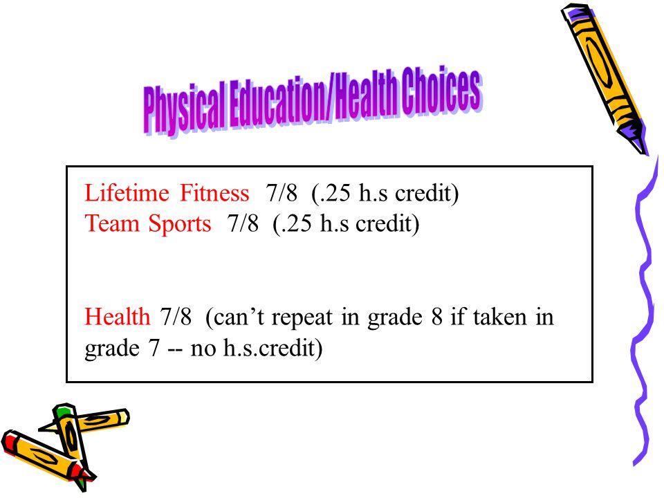 Physical Education/Health Choices