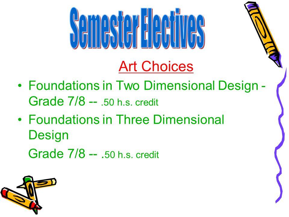 Semester Electives Art Choices