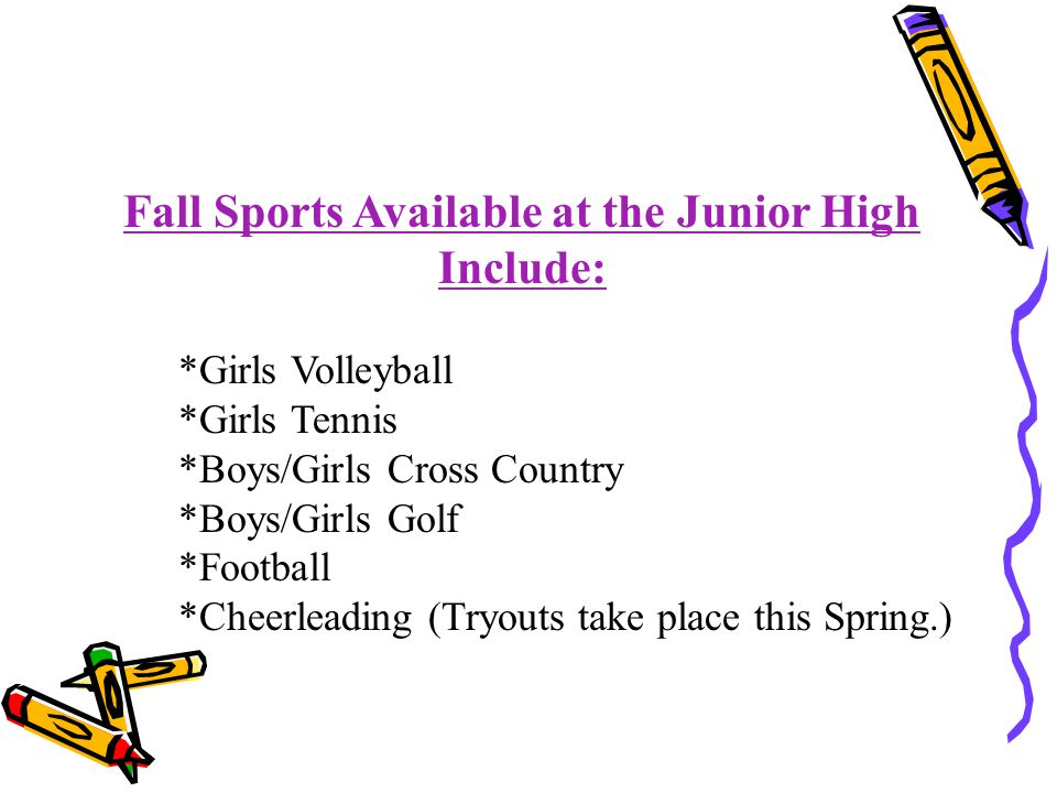 Fall Sports Available at the Junior High Include: