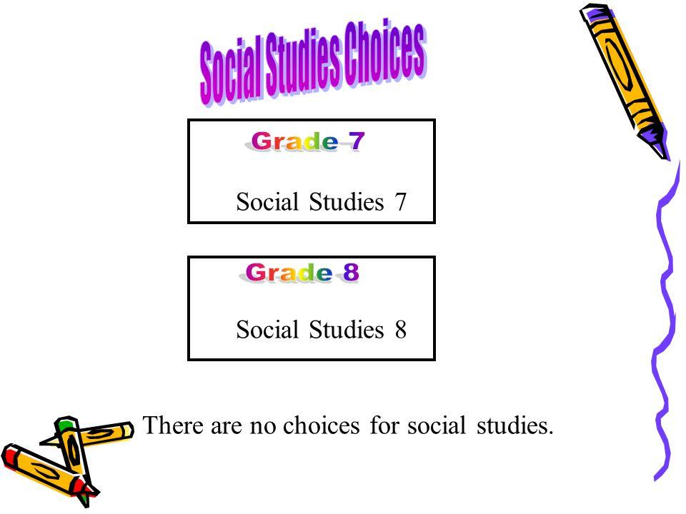 Social Studies Choices